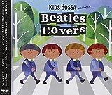 KIDS BOSSA presents Beatles Covers 画像