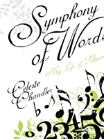 Symphony of Words: My Life of Rhyme