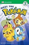Meet the Pokemon (Dk Readers. Level 2)