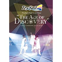 """TrySail First Live Tour """"The Age of Discovery"""" [DVD]"""