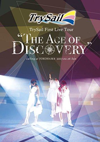 """【早期購入特典あり】TrySail First Live Tour """"The Age of Discovery""""(オリジナルA5サイズクリアファイル付) [DVD]"""