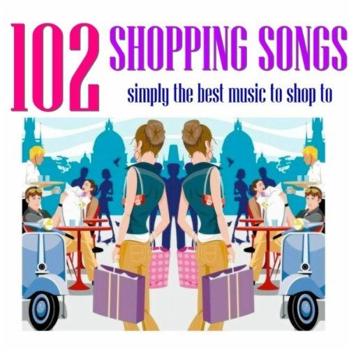 102 Shopping Songs