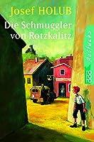 Die Schmuggler von Rotzkalitz.