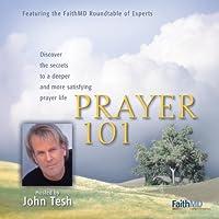 Prayer 101: Hosted By John Tesh
