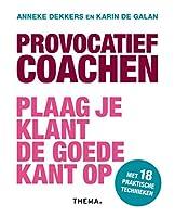 Provocatief coachen: plaag je klant de goede kant op