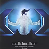Complete Cellout by Celldweller (2012-07-24)