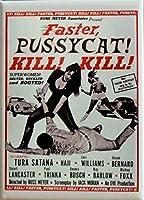 Faster Pussycat Kill Kill–映画ポスター–Celebrities–冷蔵庫マグネット
