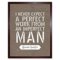 Quote Alexander Hamilton Expect Perfect From Imperfect Artwork Framed Wall Art Print 9X7 Inch 見積もり から 壁