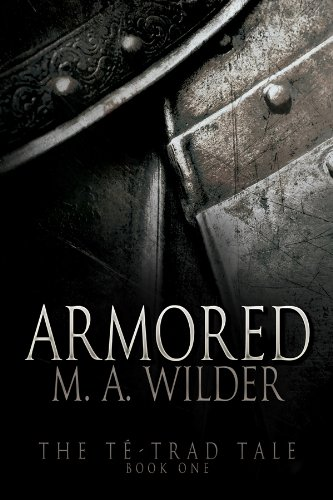 Download Armored (The Té-trad Tale Book 1) (English Edition) B00BUFR2U0