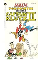 Mad's Don Martin Presents Captain Klutz II