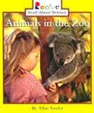 Animals in the Zoo (Rookie Read-About Science)