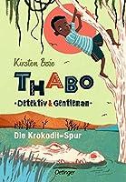 Thabo: Detektiv und Gentleman 02. Die Krokodil-Spur