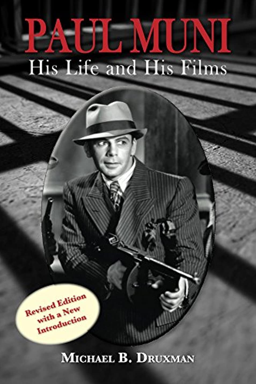 Paul Muni - His Life and His Films (English Edition)