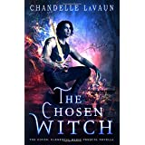 The Chosen Witch (The Coven: Elemental Magic)