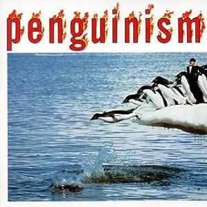 ペンギニズム