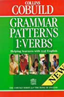 Collins COBUILD Grammar Patterns 1:VERBS(Collins Cobuild Grammar)