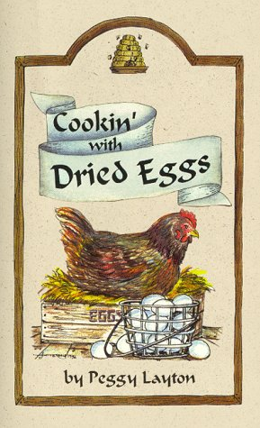 Download Cookin' With Dried Eggs (Cookin` With Home Storage) 1893519031