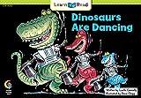 Dinosaurs Are Dancing (Fun and Fantasy Series)