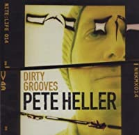 Nite: Life 014 - Dirty Grooves by Pete Heller