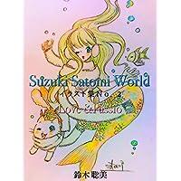 Suzuki Satomi World イラスト集No.2: Love&Passio