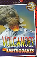 Volcanoes and Earthquakes (Explorer, Ladybird)