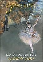 Dancing Through Fire: Based on the Art of Edgar Degas (Portraits)