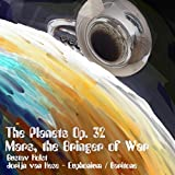 The Planets, Op. 32: I. Mars, the Bringer of War (Arr. for Euphonium and Baritone)