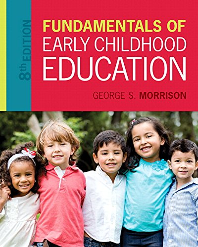 Download Fundamentals of Early Childhood Education with Enhanced Pearson eText -- Access Card Package (8th Edition) (What's New in Early Childhood Education) 0134403193
