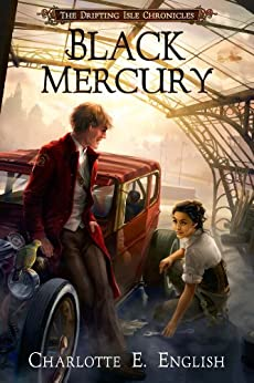 [English, Charlotte E.]のBlack Mercury (The Drifting Isle Chronicles Book 2) (English Edition)