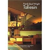 タリアセン―GAトラベラー 002 (GA TRAVELER Frank Lloyd Wright Taliesin)