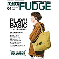 men's FUDGE -メンズ ファッジ- 2018年4月号 Vol.101