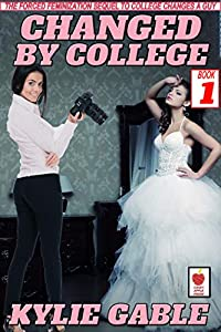 Changed by College: Book 1 (English Edition)