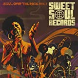 Sweet Soul Records: Soul Over The Race, Vol. 1
