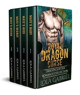 Royal Dragon Curse: Dragon Shifter Romance Collection by [Gabriel, Lola]
