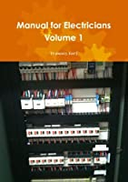 Manual for Electricians Volume 1