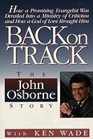 Back on Track: The John Osborne Story
