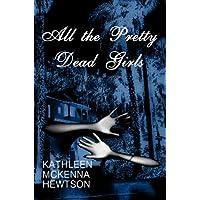 All the Pretty Dead Girls (English Edition)