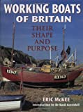 Working Boats of Britain: Their Shape and Purpose (Conway's History of Sail)