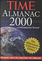 The Time Almanac 2000: With Information Please : The Millennium Collector's Edition