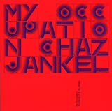 My Occupation: The Music of Chaz Jankel