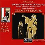 R.シュトラウス:楽劇「ダナエの愛」(世界初演のライヴ) (3CD)  (Strauss, Richard: Die Liebe der Danae)