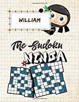 William The Sudoku Ninja: Wonderful Sudoku Puzzles Activity Book for Kids