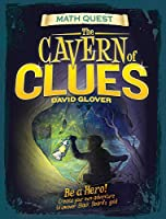 Cavern of Clues: Be a hero! Create your own adventure to uncover Black Beard's gold (Math Quest)