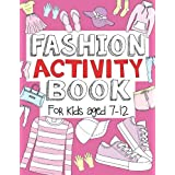 Fashion Activity Book: For Kids Aged 7-12