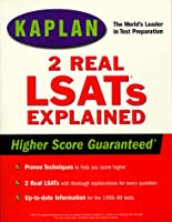 KAPLAN TWO REAL LSATS EXPLAINED