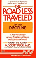 The Road Less Traveled: Discipline