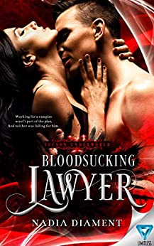 Bloodsucking Lawyer (Tucson Underworld Book 1) by [Diament, Nadia]
