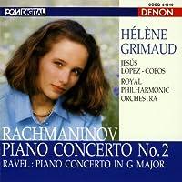 ラフマニノフ:ピアノ協奏曲第2番ハ短調作品18/ラヴェル:ピアノ協奏曲ト長調