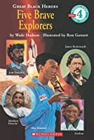 Five Brave Explorers (Hello Reader! Level 4: Great Black Heroes)