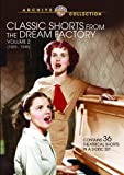 VOL. 2-CLASSIC SHORTS FROM THE DREAM FACTORY
